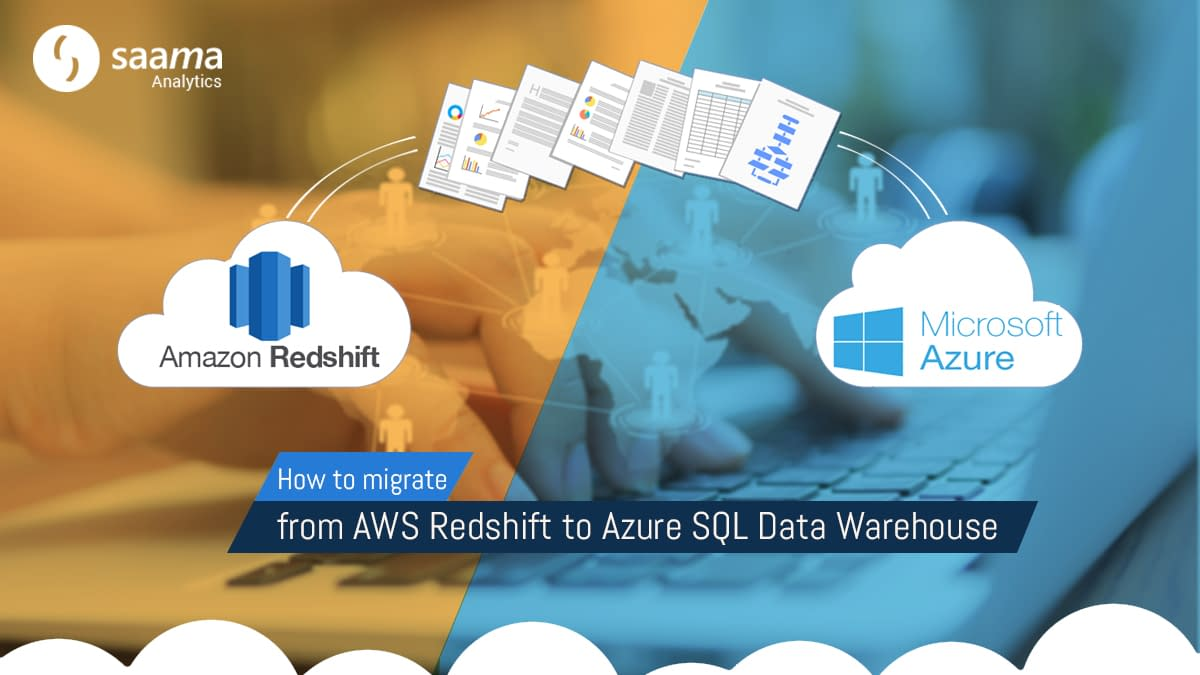 How to Migrate from AWS Redshift to Azure SQL