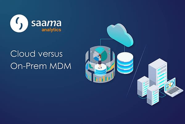Cloud versus On-Prem MDM